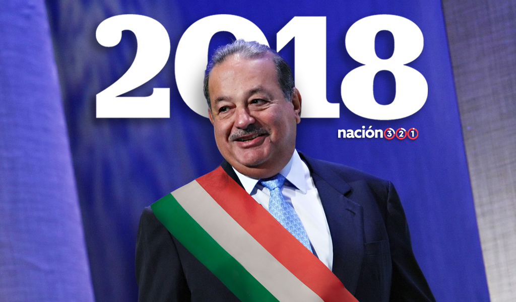 NACION 321:  Asi seria México si Carlos Slim gana la Presidencia en 2018